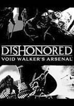 Dishonored Void Walkers Arsenal