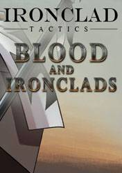 Ironclad Tactics: Blood and Ironclads