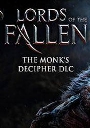 Lords of the Fallen Monk Decipher DLC