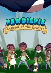 PewDiePie Legend of the Brofist